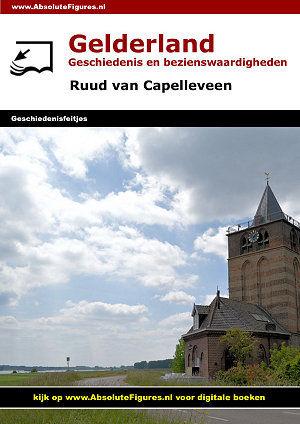 Gelderland: Geschiedenis en bezienswaardigheden