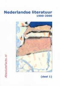 Nederlandse literatuur 1900-2000 deel 1